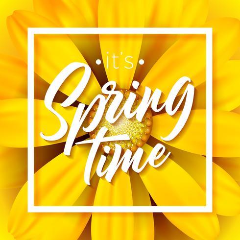 Det är vår tid vektor illustration med vacker färgstark blomma på gul bakgrund. Blom- designmall med typografibrev för hälsningskort eller kampanjbanner.