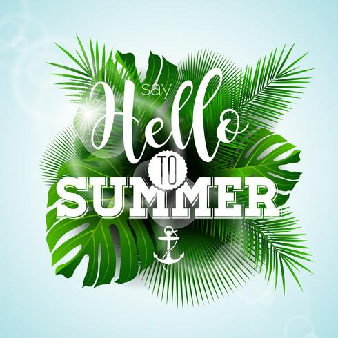 Vector Say Hello to Summer typographic illustration with tropical plants