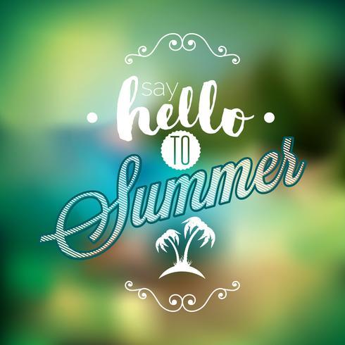 Hallo Sommer, ich habe auf dich Inspirationszitat auf Unschärfehintergrund gewartet.