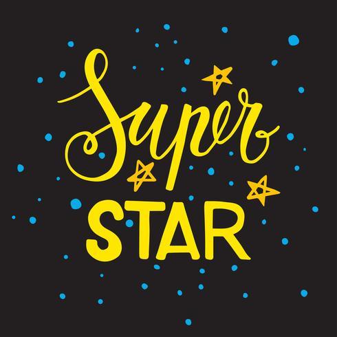 Uttrycket Superstjärna. Text