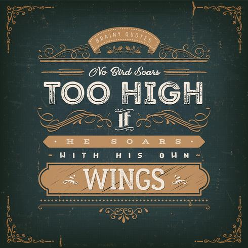 No Birds Soars Too High Inspirational Quote vector