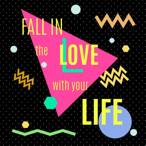 Fall in the love with your life.  vector