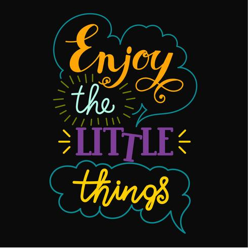 Enjoy the little things hand lettering.  vector