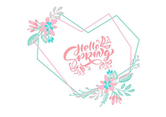 Primavera de texto de composición floral de caligrafía escandinava Hola primavera para tarjeta de felicitación. Vector geométrico dibujado a mano marco floral del corazón aislado. dibujo boceto ilustración diseño