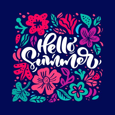 Flower Vector greeting card with text Hello Summer. Isolated colored floral flat illustration. Scandinavian hand drawn nature design