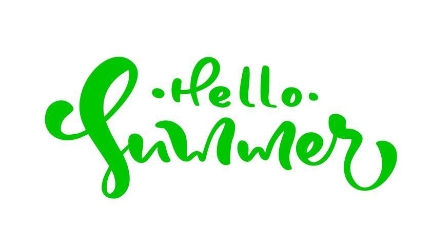 Caligrafía letras frase hola verano