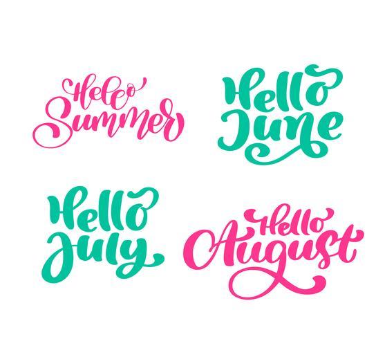 Set van zomer exotische kalligrafie letters zinnen Hallo juni, juli, augustus