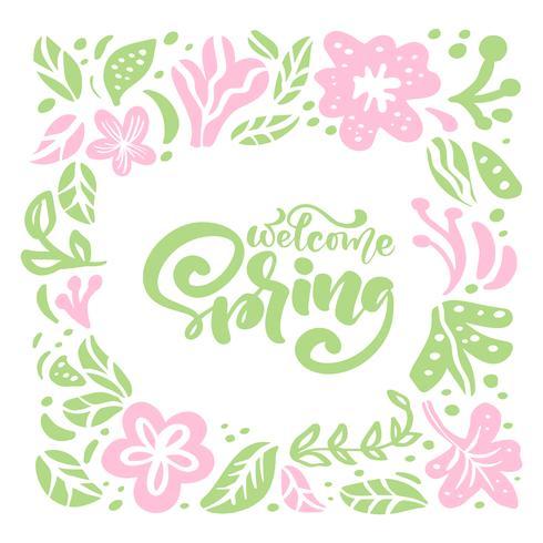 Vector floral marco para tarjeta de felicitación con texto escrito a mano Bienvenido primavera