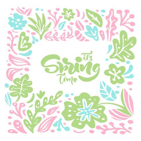 Vector floral marco para tarjeta de felicitación con texto escrito a mano su tiempo de primavera