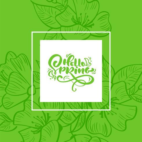 Quadro floral verde vetor para cartão com texto manuscrito Olá Primavera