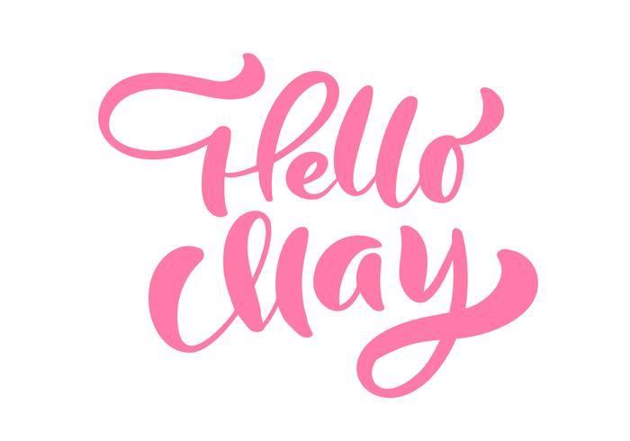 Phrase de lettrage de calligraphie rose Hello May