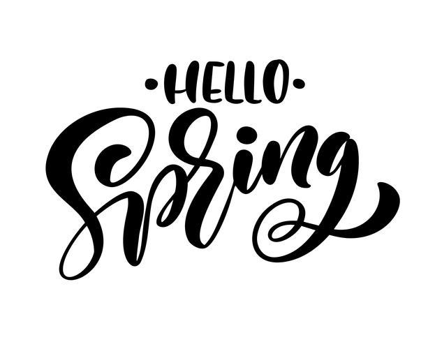 Caligrafia letras frase Olá Primavera