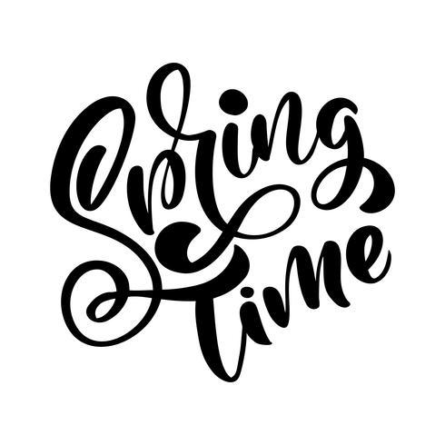 Frase de rotulação de caligrafia tempo de primavera. Vector mão desenhada isolado texto