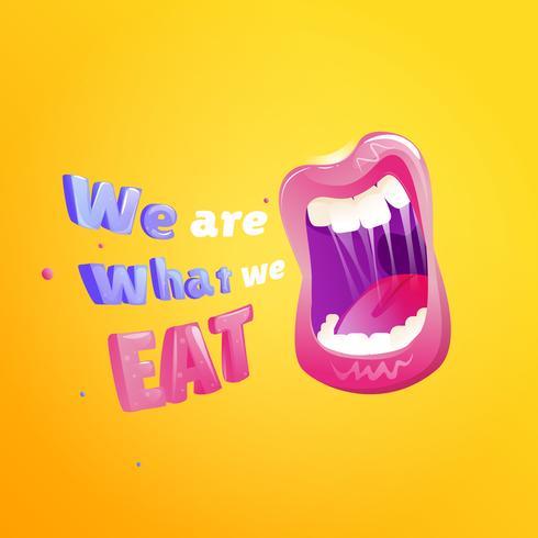 We zijn wat we eten poster. Open mond met tekst. Vector cartoon illustratie