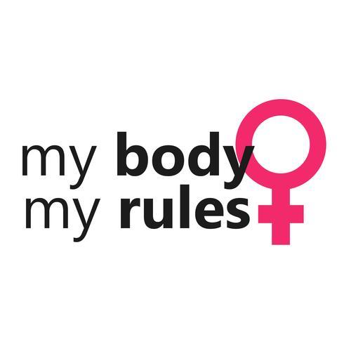 Mi cuerpo mis reglas. El eslogan de feminismo y cuerpo positivo para camiseta. Signo de venus femenino. Vector ilustración plana