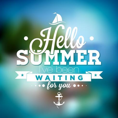 Bonjour l'été, je vous attendais une citation d'inspiration sur un arrière-plan flou de paysage océanique