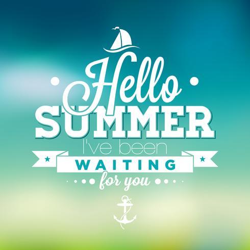 Hola verano, he estado esperando tu inspiración cita sobre fondo borroso