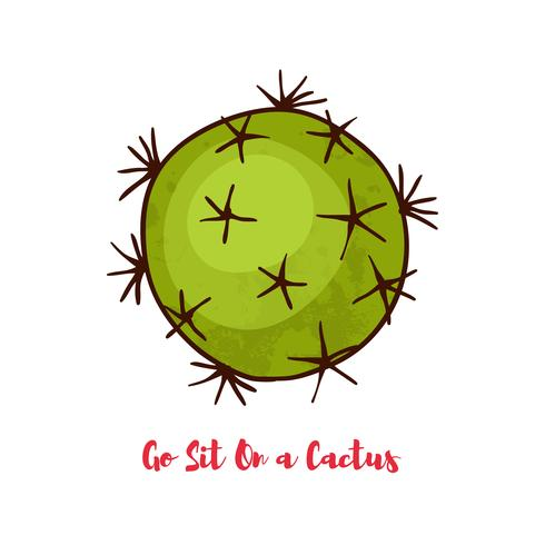 Motivational quote. Go Sit On a Cactus vector