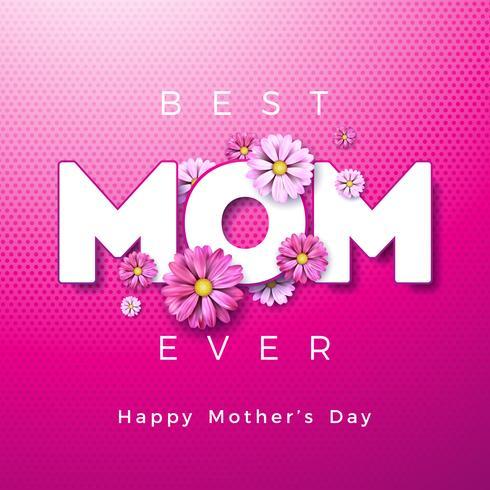 Lycklig mors daghälsningskortdesign med blomma och bästa mamma någonsin typografiska element