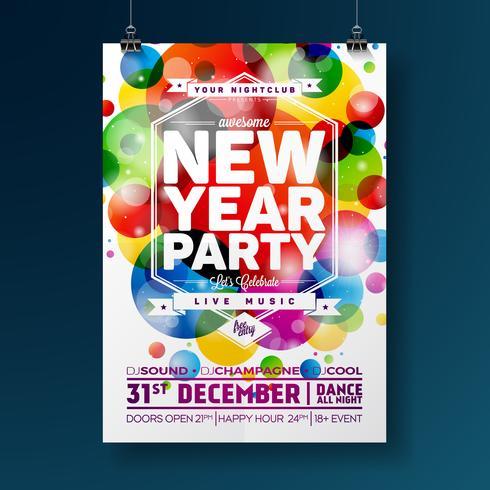 Ilustração do cartaz da celebração do partido do ano novo com projeto da tipografia no fundo colorido brilhante. Vetor eps 10