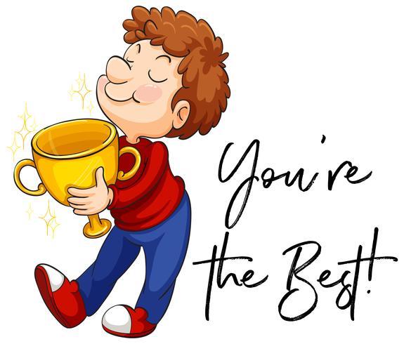 Expresión de palabras para que seas el mejor con el trofeo de la tenencia del hombre.