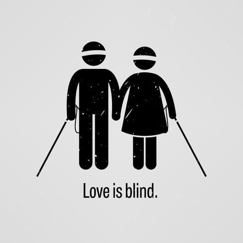 L'amore è cieco. vettore