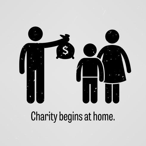 Välgörenhet börjar hemma. vektor