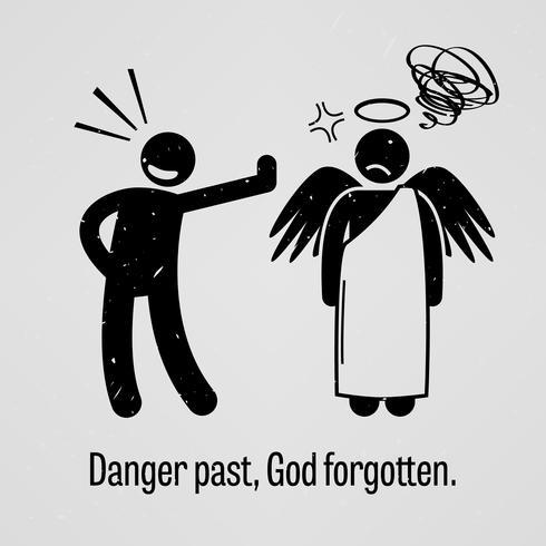 Danger Past, God Forgotten.