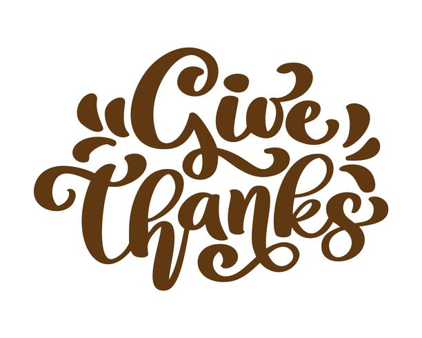Give Thanks Thank you Friendship Family Positive quote thanksgiving lettering. Calligraphy postcard or poster graphic design typography element. Hand written vector postcard
