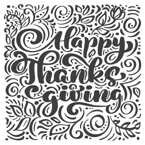 Texte de calligraphie de joyeux thanksgiving, vector illustration illustrée typographie isolé sur fond blanc. Citation positive. Brosse moderne dessinée à la main. T-shirt imprimé