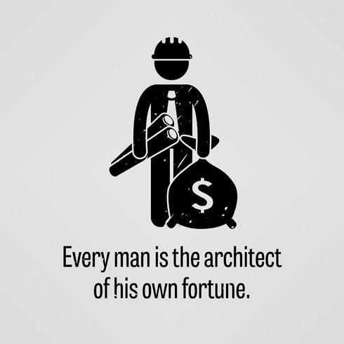 Jeder Mann ist der Architekt seines eigenen Vermögens. vektor