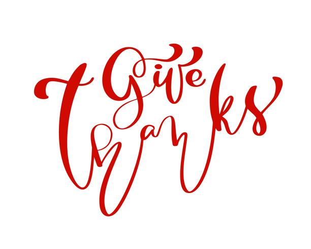 Dê a família da amizade dos agradecimentos Rotulação positiva do dia da ação de graças das citações. Cartão de caligrafia ou cartaz elemento de tipografia design gráfico. Mão, escrito, vetorial, cartão postal vetor