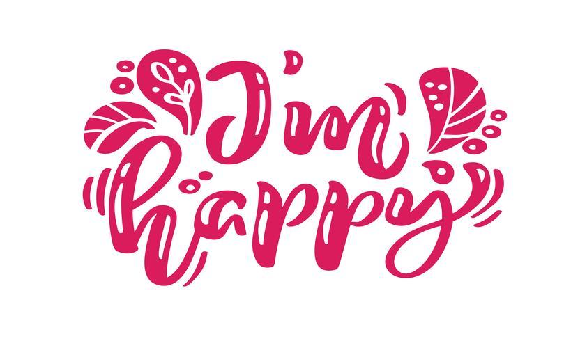 Soy feliz texto de vector de letras de caligrafía roja. Para la página de lista de diseño de plantilla de arte, estilo de folleto de maqueta, portada de banner, folleto de impresión de folletos, póster