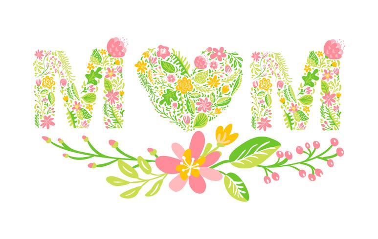 Mamá floral palabra de verano. Capital de la boda de la boda letras mayúsculas. Fuente colorida con flores y hojas. Ilustración vectorial de estilo escandinavo para el día de la madre.