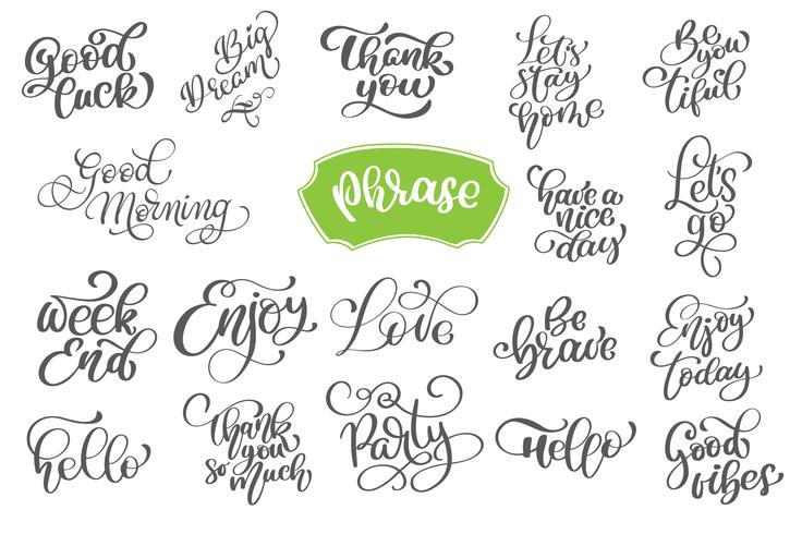 Set phrase of vector inspirational and motivational lettering for greeting cards