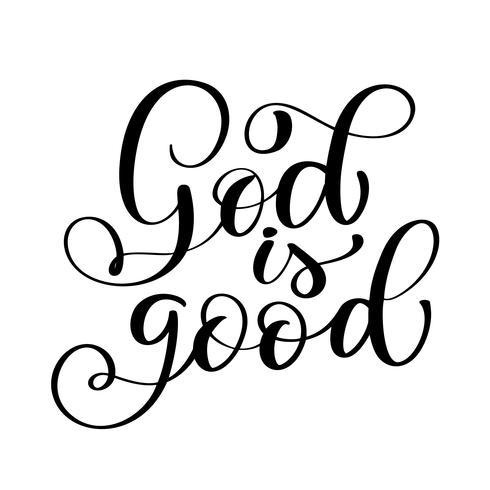 Dio è un buon testo, disegno di tipografia lettering mano per cristiano