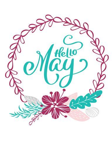 Iscrizione disegnata a mano Ciao maggio nel telaio rotondo della corona di fiori