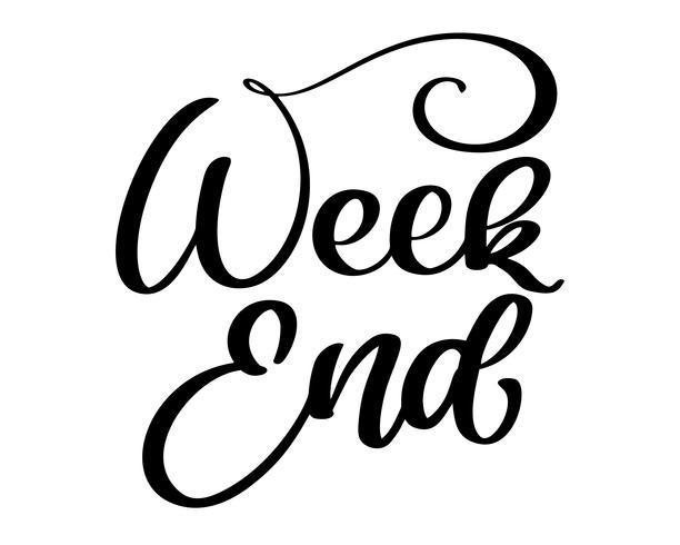 Weekend hand written lettering