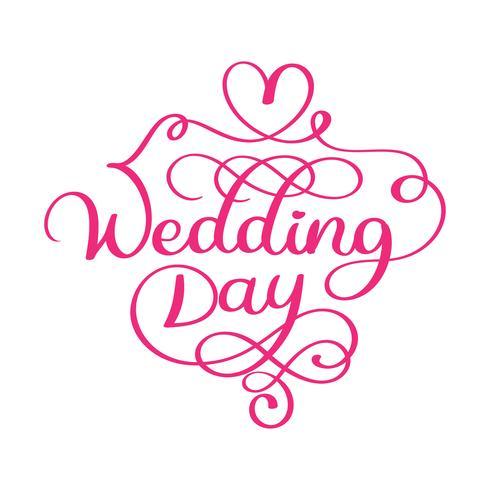 Testo di vettore di giorno delle nozze scritto a mano su fondo bianco