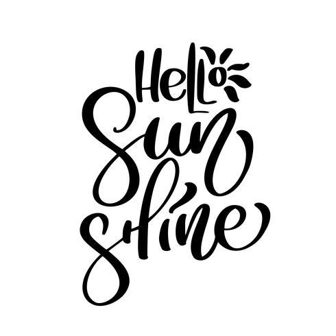 Hello Sunshine Vector Summer Handskriven illustration, bakgrund