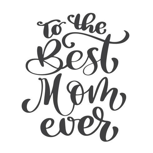 Citar la mejor mamá nunca vector