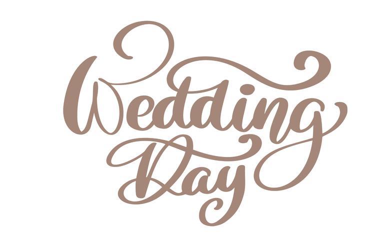 Testo calligrafico di vettore di giorno delle nozze di citazione su fondo bianco