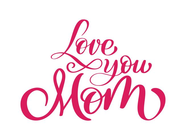 Ich liebe dich Mutterkarte. Handgezeichnete Schriftzug Design.