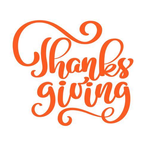 Hand getekend rode Thanksgiving tekst typografie poster. Phrase Celebration-prijsopgave voor kaart, briefkaart, logo of badge van het evenementpictogram. Belettering Vector vintage stijl herfst kalligrafie