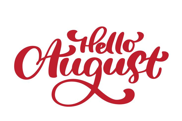 Hello August lettering print vector text. Summer minimalistic illustration. Isolated calligraphy phrase on white background