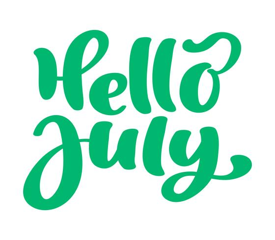 Hello july lettering print vector text. Summer minimalistic illustration. Isolated calligraphy phrase on white background