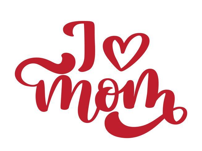 Amo la MAMMA. Testo scritto a mano dell'iscrizione per la cartolina d'auguri per il giorno di madre vettore