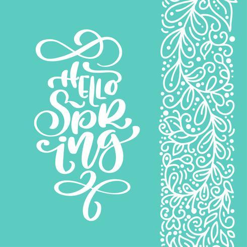 Olá Primavera. Caligrafia de mão desenhada e pincel caneta lettering