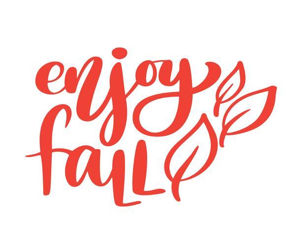 Godetevi la frase autunno autunno mano lettering sul design illustrazione vettoriale arancione t-shirt o cartolina stampa, modelli di design del testo di calligrafia vettoriale, isolato su sfondo bianco
