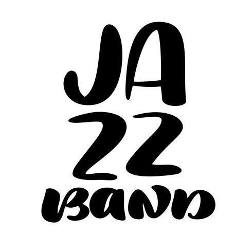 Banda de jazz moderna música de caligrafia citação vetor